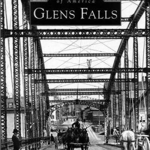 Images of America: Glens Falls