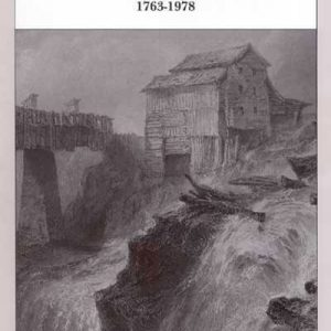 Bridging the Years: Glens Falls, New York 1763-1978