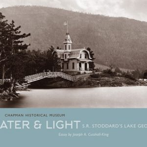 Water & Light: S.R. Stoddard's Lake George